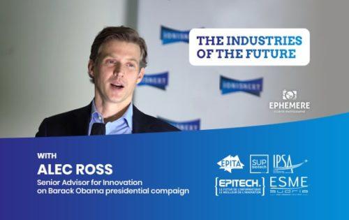 Retour sur «The industries of the futur» avec Alec Ross, conseiller innovation pour la campagne présidentielle de Barack Obama